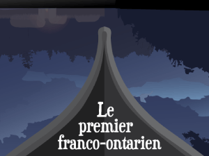 Rebels: The First Franco-Ontarian