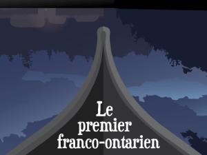 Rebelles: Le premier franco-ontarien
